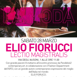 Elio Fiorucci | Lectio Magistralis | ISFCI | Fashion Department