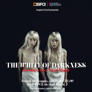 Nicole Vizioli | The White of Darkness | ISFCI
