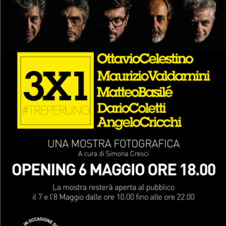 3×1 #treperuno | Opening 6 Maggio 2016 | Loft ISFCI