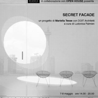 SECRET FACADE | 7-8 Maggio 2016 | LSF