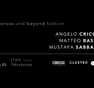 WORKSHOP | In, across and beyond Fashion | Cricchi, Basilé, Sabbagh