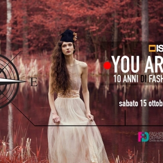YOU ARE HERE | ten years of Fashion | ISFCI | Fashion Department